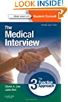 The Medical Interview: The Three Func...