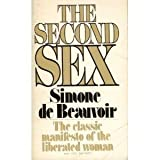 The Second Sex: The Classic Manifesto of the Liberated Woman (Vintage Books, No. 227) (0394712277) by Simone de Beauvoir