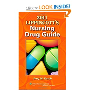 2011 Lippincott's Nursing Drug Guide with Web Resources Amy M. Karch