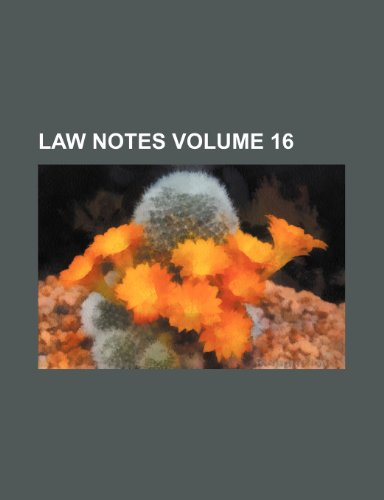 Law notes Volume 16