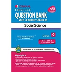 Oswaal CBSE CCE Question Bank with complete solutions, Term II (October to March 2014) Social Science for Class 9