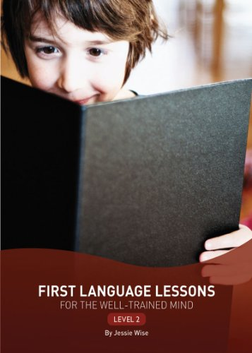 First Language Lessons for the Well-Trained Mind: Level 2 (Second Edition)  (First Language Lessons), Jessie Wise
