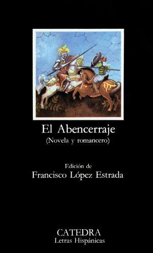 El Abencerraje. (Novela y romancero) (COLECCION LETRAS...