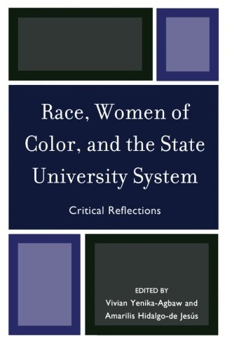 Race, Women of Color, and the State University System: Critical Reflections