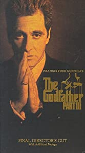 The Godfather, Part III (Final Director's Cut) [VHS]