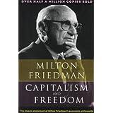 Capitalism and Freedom (Phoenix Books) ~ Rose Friedman