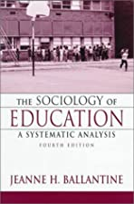 The Sociology of Education International A Systematic Analysis by Jeanne Ballantine