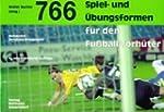 766 Spiel- und �bungsformen f�r den F...