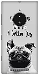 The Racoon Grip happy pug hard plastic printed back case for Nokia Lumia 830