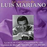 echange, troc Luis Mariano, Raymond Vincy - Le Meilleur De Luis Mariano