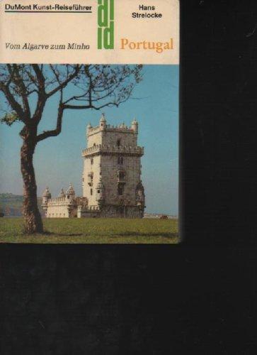Strelocke Portugal om Algarve zum Minho. Kunst-Reiseführer