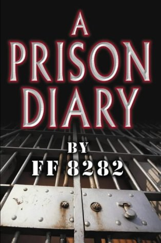 Prison Diary: Vol. 1