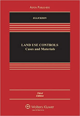 Land USe Controls: Cases and Materials, Third Edition (Casebook)