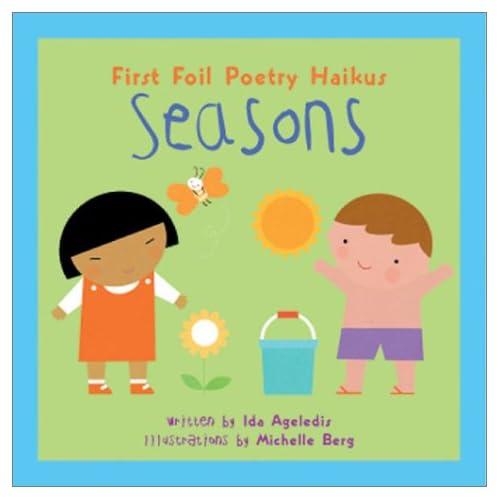 Seasons (First Foil Poetry Haikus)