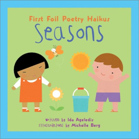 Seasons: First Foil Poetry Haikus (Foil Fun Poetry)