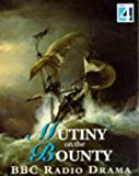 img - for Mutiny on the Bounty (BBC Radio Drama) book / textbook / text book