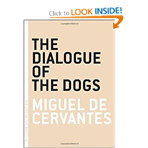 The Dialogue of the Dogs (Art of the Novella) by