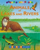 Look and Learn About Animals of Lakes and Rivers (Look & Learn About)