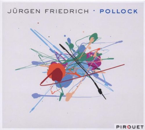 Original album cover of Pollock by Jurgen Friedrich