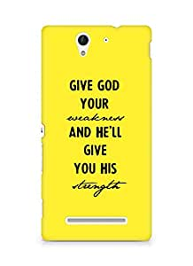 AMEZ give god your weakness and he will give strength Back Cover For Sony Xperia C3 D2502