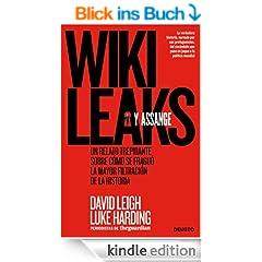 WikiLeaks y Assange: Un relato trepidante sobre c�mo se fragu� la mayor filtraci�n de la historia
