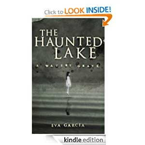 The Haunted Lake: A Watery Grave