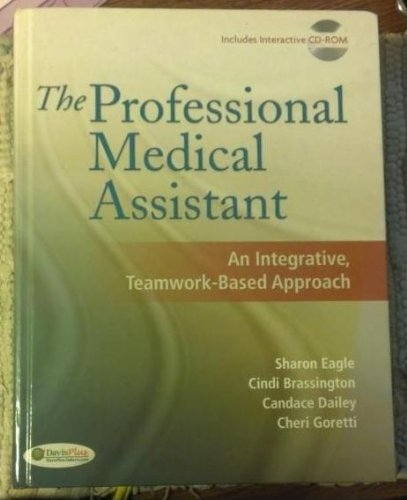 Package of The Professional Medical Assistant: An Integrative, Teamwork-Based Approach (Text with CD-ROM + Student Activ