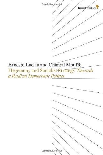 Hegemony and Socialist Strategy: Towards a Radical Democratic Politics