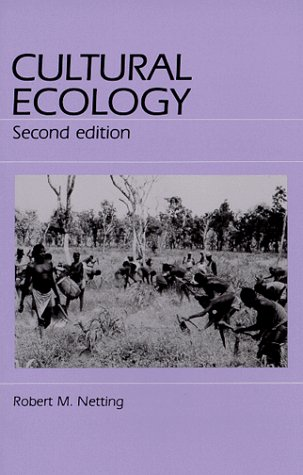 Cultural Ecology, Netting,Robert M.