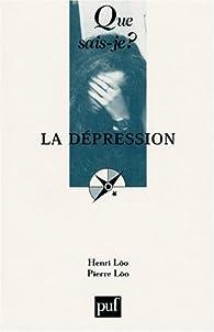 La Dépression par Henri Lôo