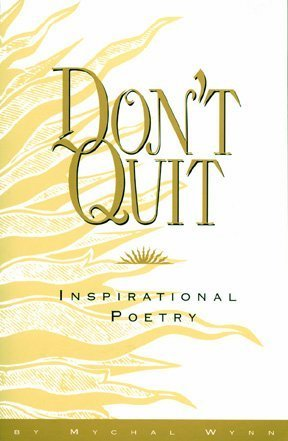Don't Quit: Inspirational Poetry