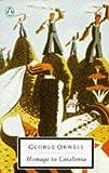 20th Century Homage To Catalonia And Looking Back On The Spanish (Twentieth Century Classics)