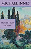 Money From Holme (Inspector Appleby Mystery S.)