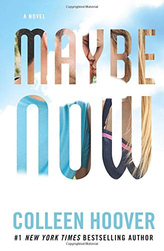 Maybe Now (Maybe Someday) [Hoover, Colleen] (Tapa Blanda)