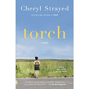 Torch | [Cheryl Strayed]