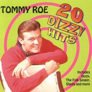 TOMMY ROE - 20 Dizzy Hits - Zortam Music