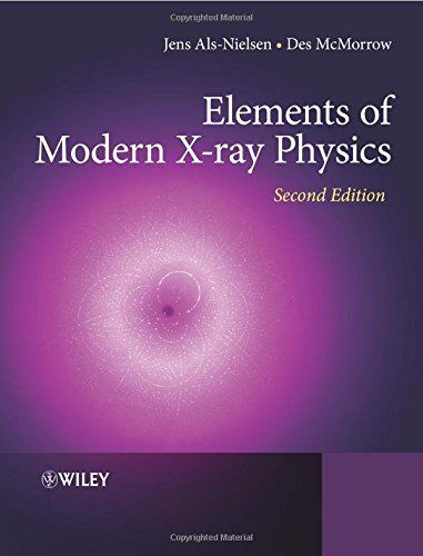 Free download ebooks pdf Elements of Modern X-ray Physics (English literature) 9780471498575 by Des McMorrow, Jens Als-Nielsen RTF FB2