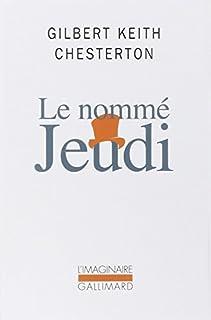 Le nommé Jeudi : un cauchemar, Chesterton, Gilbert Keith