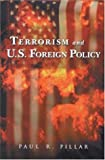 img - for Terrorism and U.S. Foreign Policy book / textbook / text book