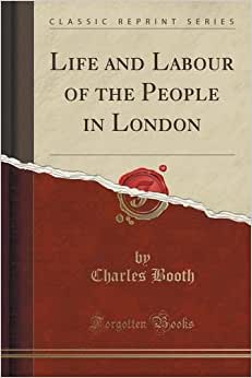 Downloads Life and Labour of the People in London (Classic Reprint) ebook