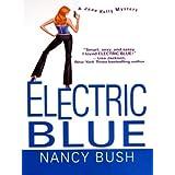 Electric Blue (Jane Kelly Mysteries) ~ Nancy Bush