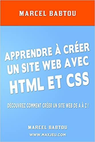 [LIVRE] Apprendre à Créer un Site Web avec HTML et CSS 41PKlCSPdZL._SX331_BO1,204,203,200_
