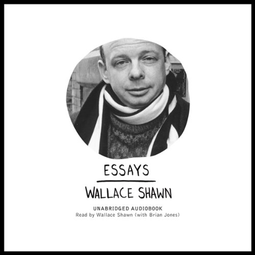 Wallace Shawn - Essays (2009)