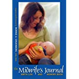 The Midwife's Journal: Birth Log and Memory Book ~ Bonnie Urquhart Gruenberg