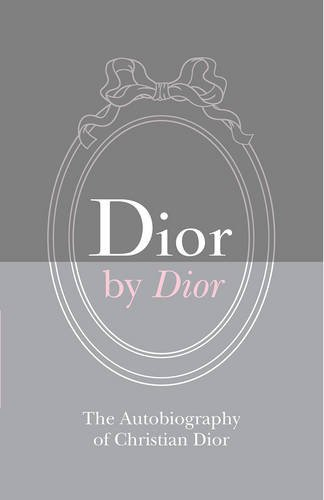 dior-by-dior-the-autobiography-of-christian-dior