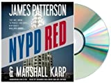 NYPD Red [Audiobook, Unabridged, 6 CDs] [NYPD Red] James Patterson (Author), Marshall Karp (Author)