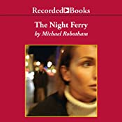 The Night Ferry | [Michael Robotham]