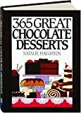img - for 365 Great Chocolate Desserts (365 ways) by Haughton, Natalie (1991) Hardcover book / textbook / text book