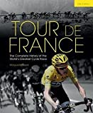 img - for Marguerite Lazell: Tour de France : The Complete History of the World's Greatest Cycle Race (Hardcover); 2014 Edition book / textbook / text book