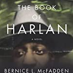 The Book of Harlan | Bernice McFadden